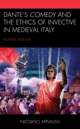 Cover image for the book Dante's Comedy and the Ethics of Invective in Medieval Italy: Humor and Evil