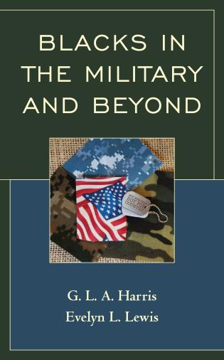 Cover image for the book Blacks in the Military and Beyond