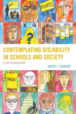 Cover image for the book Contemplating Dis/Ability in Schools and Society: A Life in Education