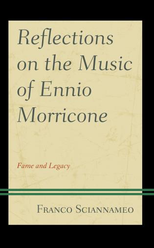 Cover image for the book Reflections on the Music of Ennio Morricone: Fame and Legacy