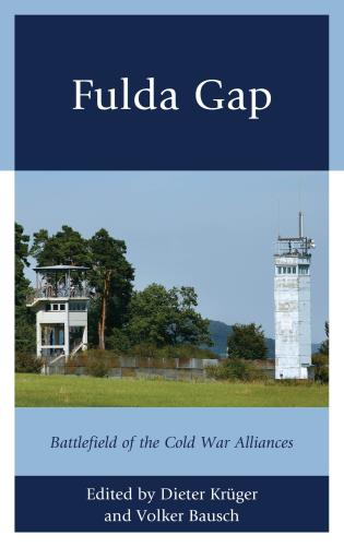 Cover image for the book Fulda Gap: Battlefield of the Cold War Alliances