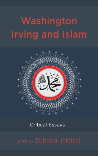 Cover image for the book Washington Irving and Islam: Critical Essays