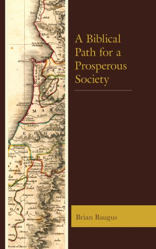 Cover image for the book A Biblical Path for a Prosperous Society