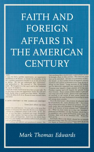Cover image for the book Faith and Foreign Affairs in the American Century