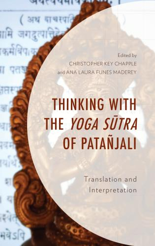 Cover image for the book Thinking with the Yoga Sutra of Patañjali: Translation and Interpretation