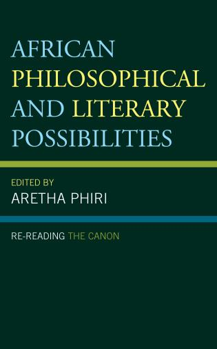 Cover image for the book African Philosophical and Literary Possibilities: Re-reading the Canon