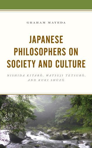 Cover image for the book Japanese Philosophers on Society and Culture: Nishida Kitaro, Watsuji Tetsuro, and Kuki Shuzo