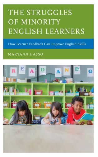 Cover image for the book The Struggles of Minority English Learners: How Learner Feedback Can Improve English Skills