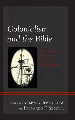 Cover image for the book Colonialism and the Bible: Contemporary Reflections from the Global South