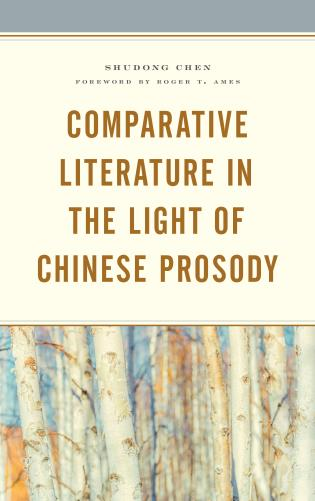 Cover image for the book Comparative Literature in the Light of Chinese Prosody