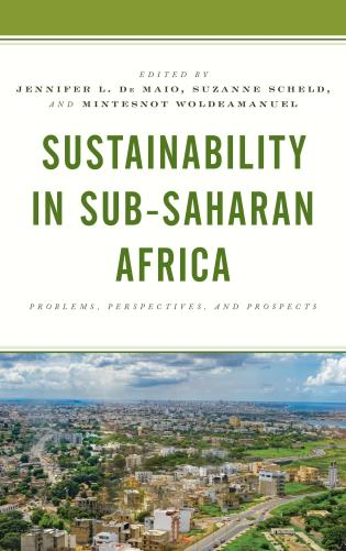 Cover image for the book Sustainability in Sub-Saharan Africa: Problems, Perspectives, and Prospects