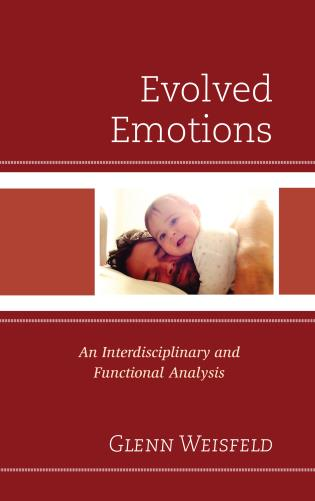 Cover image for the book Evolved Emotions: An Interdisciplinary and Functional Analysis