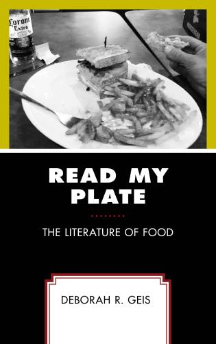 Cover image for the book Read My Plate: The Literature of Food
