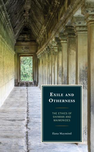 Cover image for the book Exile and Otherness: The Ethics of Shinran and Maimonides