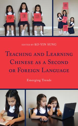 Cover image for the book Teaching and Learning Chinese as a Second or Foreign Language: Emerging Trends