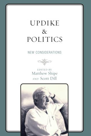 Cover image for the book Updike and Politics: New Considerations