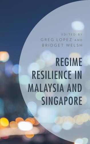 Cover image for the book Regime Resilience in Malaysia and Singapore