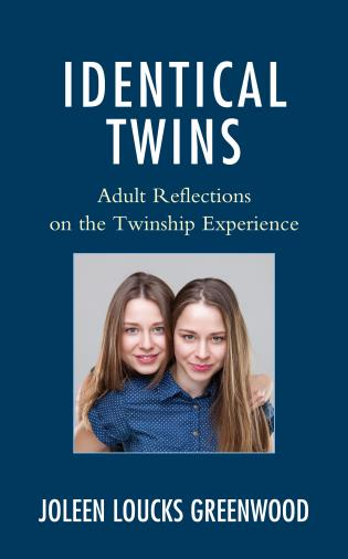 Cover image for the book Identical Twins: Adult Reflections on the Twinship Experience