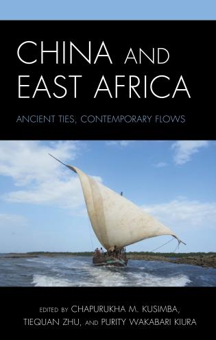 Cover image for the book China and East Africa: Ancient Ties, Contemporary Flows