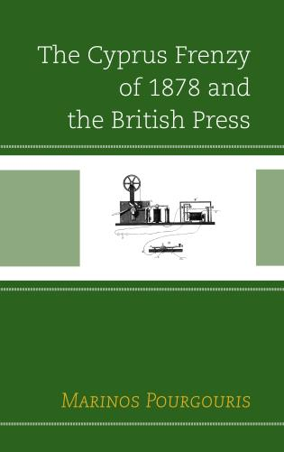 Cover image for the book The Cyprus Frenzy of 1878 and the British Press