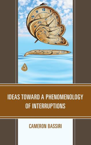 Ideas toward a Phenomenology of Interruptions Couverture du livre
