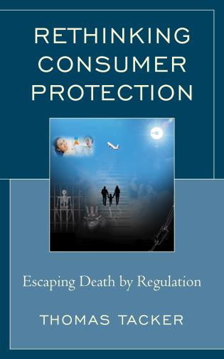 Cover image for the book Rethinking Consumer Protection: Escaping Death by Regulation