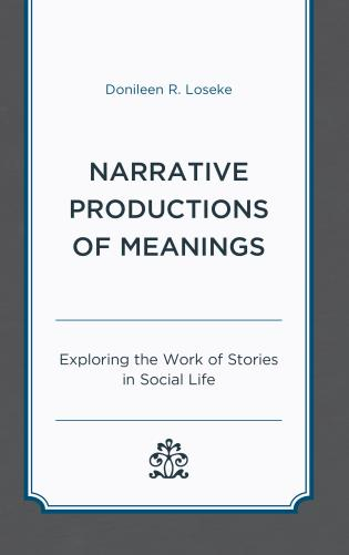 Cover image for the book Narrative Productions of Meanings: Exploring the Work of Stories in Social Life