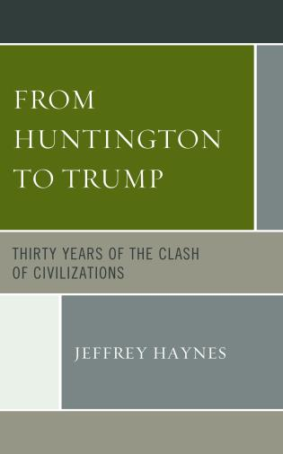 Cover image for the book From Huntington to Trump: Thirty Years of the Clash of Civilizations