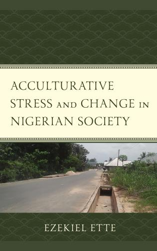 Cover image for the book Acculturative Stress and Change in Nigerian Society
