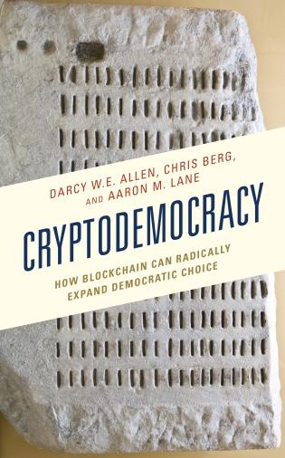 Cover image for the book Cryptodemocracy: How Blockchain Can Radically Expand Democratic Choice