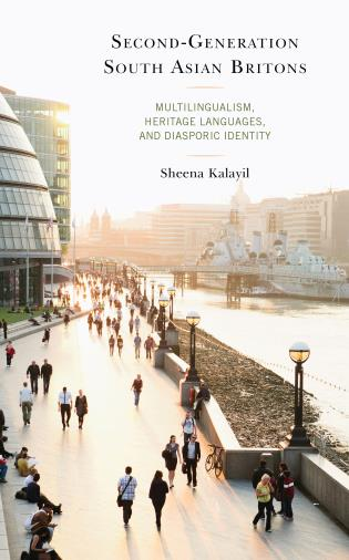 Cover image for the book Second-Generation South Asian Britons: Multilingualism, Heritage Languages, and Diasporic Identity