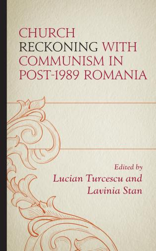 Cover image for the book Church Reckoning with Communism in Post-1989 Romania