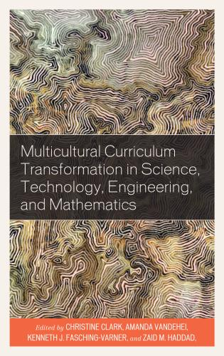 Cover image for the book Multicultural Curriculum Transformation in Science, Technology, Engineering, and Mathematics