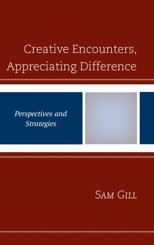 Cover image for the book Creative Encounters, Appreciating Difference: Perspectives and Strategies