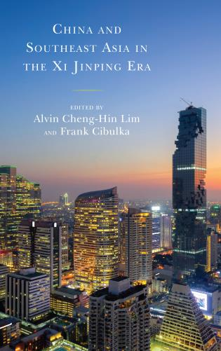 Cover image for the book China and Southeast Asia in the Xi Jinping Era