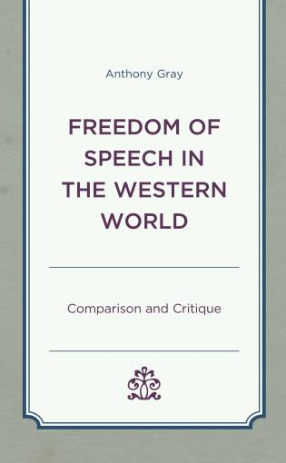 Cover image for the book Freedom of Speech in the Western World: Comparison and Critique