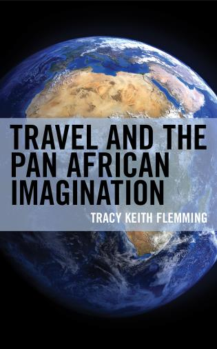 Cover Image of the book titled Travel and the Pan African Imagination