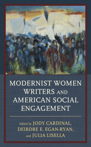 Cover image for the book Modernist Women Writers and American Social Engagement