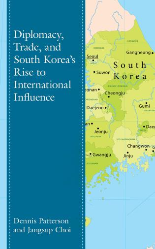 Cover image for the book Diplomacy, Trade, and South Korea's Rise to International Influence