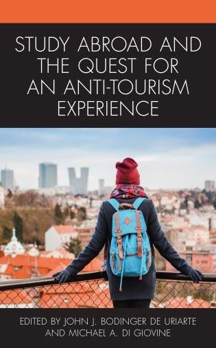 Cover image for the book Study Abroad and the Quest for an Anti-Tourism Experience