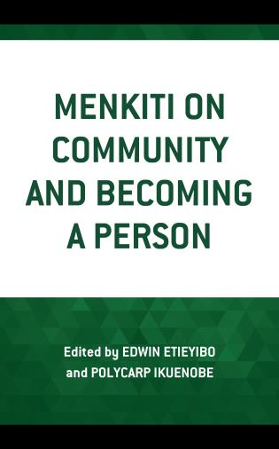 Cover image for the book Menkiti on Community and Becoming a Person