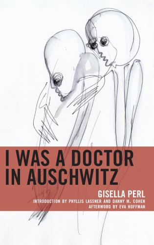 Cover image for the book I Was a Doctor in Auschwitz