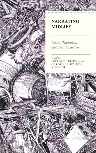 Cover image for the book Narrating Midlife: Crisis, Transition, and Transformation