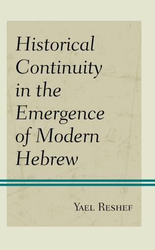Cover image for the book Historical Continuity in the Emergence of Modern Hebrew