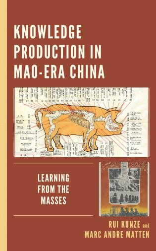 Cover Image of the book titled Knowledge Production in Mao-Era China