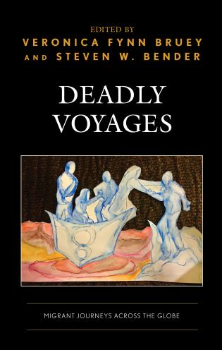 Cover image for the book Deadly Voyages: Migrant Journeys across the Globe
