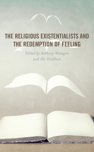 Cover image for the book The Religious Existentialists and the Redemption of Feeling