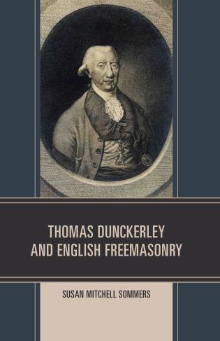 Cover image for the book Thomas Dunckerley and English Freemasonry