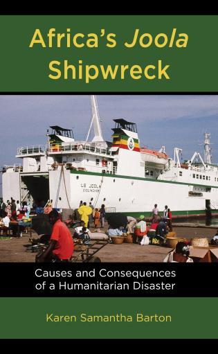 Cover image for the book Africa's Joola Shipwreck: Causes and Consequences of a Humanitarian Disaster