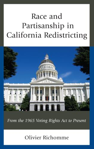 Cover image for the book Race and Partisanship in California Redistricting: From the 1965 Voting Rights Act to Present